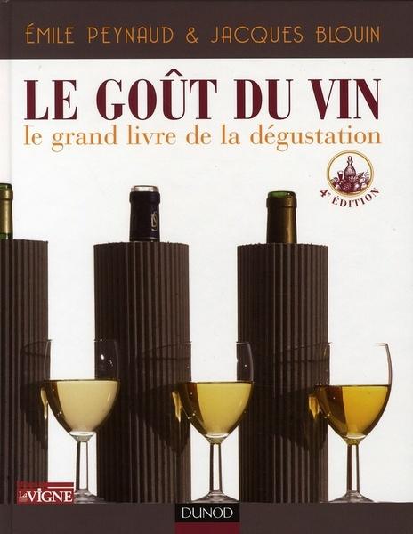 Le go t du vin le grand livre de la d gustation la d gustation livres - Le gout du jour moulins ...